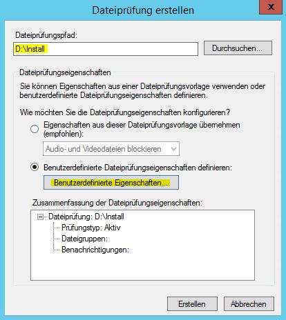 FSRM Dateiprüfung erstellen