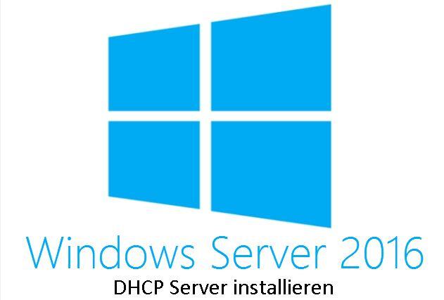 Windows Server - DHCP Server installieren